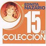 Ednita Nazario 15 De Coleccion: Ednita Nazario