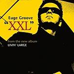Euge Groove XXL
