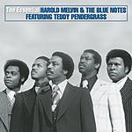 Harold Melvin & The Blue Notes The Essential Harold Melvin & The Blue Notes (Remastered)