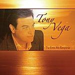 Tony Vega Tu Eres Mi Respirar