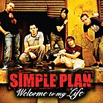 Simple Plan Welcome To My Life (Single)