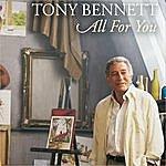 Tony Bennett All For You (Single)
