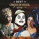 Cirque Du Soleil Best Of