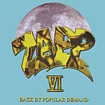Zapp Zapp VI: Back By Popular Demand