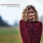 Carla Helmbrecht Be Cool Be Kind