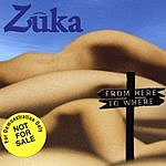Zuka From Here To Where