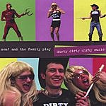 Zen1 & The Family Dirty Dirty Dirty Music