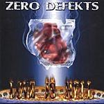 Zero Defekts Love Is Hell