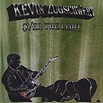 Kevin Zugschwert Over The Limit