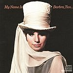 Barbra Streisand My Name Is Barbara, Two...