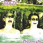 Zrazy Dream On