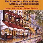 Laurel Zucker The Complete Kuhlau Flute Duos And Divertissements, Opus 10, 102, 68