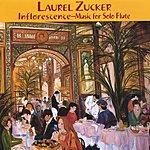 Laurel Zucker Inflorescence: Music For Solo Flute