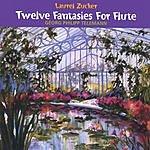 Laurel Zucker Twelve Fantasies For Flute