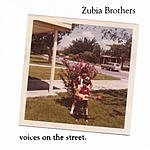 Zubia Brothers Voices On The Street