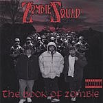 Zombie Squad The Book Of Zombie