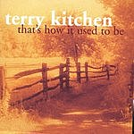Terry Kitchen That's How It Used To Be