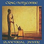 Craig Nuttycombe Planetorial Janitor