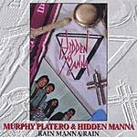 Murphy Platero & Hidden Manna Rain Manna Rain