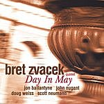 Bret Zvacek Quintet Day In May