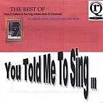 Charles O.Collier & The Original Golden Aires Of Cincinnati You Told Me To Sing