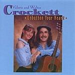 Valerie & Walter Crockett Unbutton Your Heart