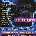 Steven Ferguson Dancin' Upon The Clouds