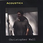 Christopher Wall Acoustica