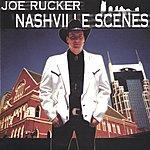 Joe Rucker Nashville Scenes