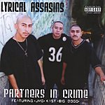 Lyrical Assassins Partners In Crime (Parental Advisory)