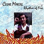 Cesar Maroll Rhythm Of Fire