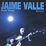 Jaime Valle Third Voyage