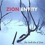 Zion Entity The Dark Side Of Zion
