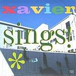 Kent Earl Housman Xavier Sings