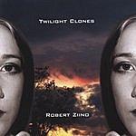 Robert Ziino Twilight Clones
