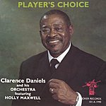 Clarence Daniels Player's Choice