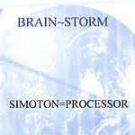 Simoton=Processor Brain~storm