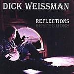 Dick Weissman Reflections