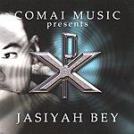 Jasiyah Bey Comai Music Presents Jasiyah Bey