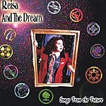 Reisa & The Dream Songs From The Future