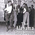 The Alabama Gravy Soppers The Alabama Gravy Soppers