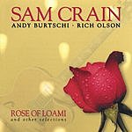Sam Crain Rose Of Loami And Other Selections