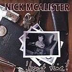 Nick McAlister 'Bout Time!