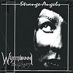Wyrmwood The Legacy Strange Angels