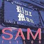 Sam Taylor BluzMan