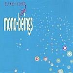 Piquo Mono-beings