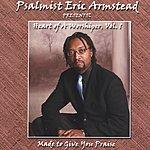 Psalmist Eric Armstead Heart Of A Worshiper, Vol.1