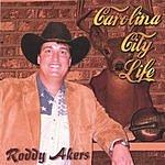 Roddy Akers Carolina City Life