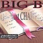 Big B The Next Chapter