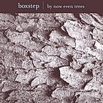 Boxstep By Now Even Trees